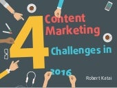 4 Content Marketing Challenges in 2016