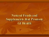#4  natural foods and supplement for gi health