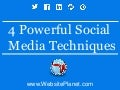 4 Powerful Social Media Techniques