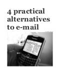 4 practical alternatives to email