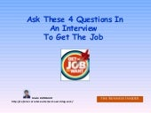 Ask these 4 questions to get the jo...