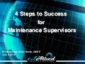 4 Steps To Success For Maintenance Supervisors