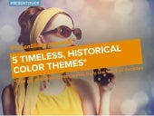 5 Timeless Color Themes for Presentations