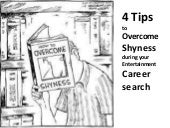 4 tips to overcome shyness during y...