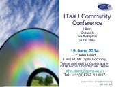 RCUK presentation to the ITaaU community conference by John Baird, Claire Williamson and Paul Nightingale
