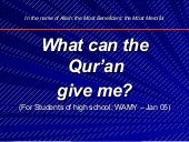 4 what can_the_quran_give_me