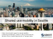 Kiersten Grove, Senior Transportation Planner, Seattle Department of Transportation - Shared Use Mobility in Seattle
