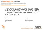 Innovative Hospital Partnership Model for High Quality Patient Clinical Trials