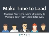 Why Managers Must Make Time to Lead