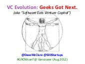 GROWtalks - VC Evolution: Geeks Got...