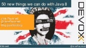 50 new things we can do with Java 8