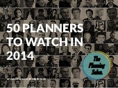 50 planners to watch in 2014 - The ...