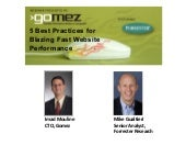 5 Best Practices For Blazing Fast Website Performance presented by Gomez & Forrester