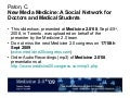New Media Medicine: A Social Network for Doctors and MEdical Students [5 Cr3 1100 Paton]