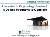 Interested in Psychology Studies? 5...