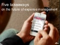 5 takeaways on the future of expense management