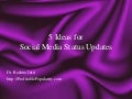 5 Ideas for Social Media Status Updates