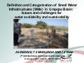 Definition and Categorization of  Small Water Infrastructures (SWIs)  in Limpopo Basin:  Issues and challenges for water availability and sustainability