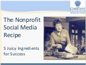 The Nonprofit Social Media Recipe: 5 Juicy Ingredients for Success