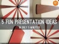 5 presentation ideas in 5 minutes