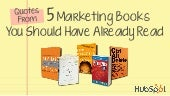 Quotes From 5 Marketing Books You S...