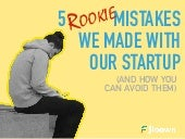 5 Rookie Mistakes to Avoid