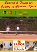 Tennis  Camp in Spain for Juniors 2009
