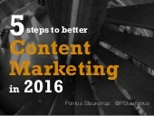 5 Steps to Better Content Marketing in 2016