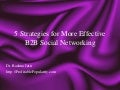 5 Strategies for More Effective B2B Social Networking
