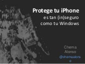 Tu iPone es tan (in)seguro como tu Windows