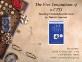 5 Temptations of a CEO