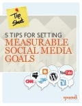 5 Tips for Setting Measurable Social Media Goals via Sysomos