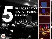 5 Tips to Beat the Fear of Public Speaking