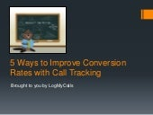5 Ways to Improve Conversion Rates with Call Tracking