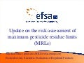 Aija Kazocina - Update on risk assessment of MRLs