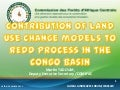 Contribution of land use change models to REDD Process in the Congo Basin