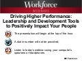 Driving Higher Performance: Leadership and Development Tools to Positively Impact Your People