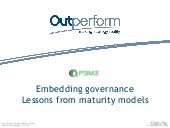 6. Andy Murray - embedding governance (lessons from maturity models) GOV011015