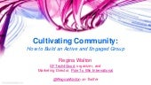 Cultivating Community: How to Build an Active and Engaged Group