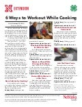 6 Ways to Workout While Cooking