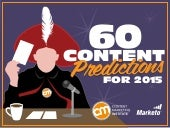 60 Content Predictions for 2015 by Content Marketing Institute
