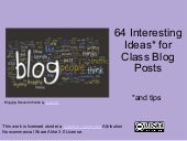 64 interesting ideas for class blog...