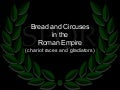6.6 - Bread And Circuses (chariot racing and gladiators)