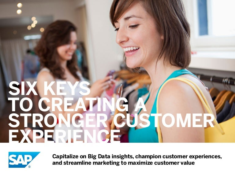 6 Keys to Creating a Strong Retail Customer Experience