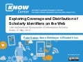 Exploring Coverage and Distribution of Scholarly Identifiers on the Web