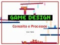 6Game Design Process 2010 Unibero Kao Tokio Upload