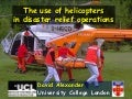 Use of Helicopters in Emergency Operations