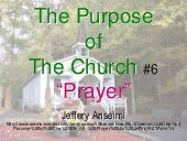 "The Purpose of The Church #6 ""Prayer"""