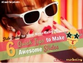 How to Use Micro Content - 6 Quick Tips for Awesome Slides