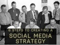 6 steps to creating a Social Media Strategy